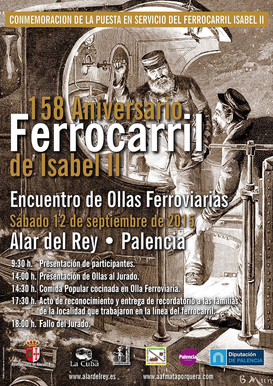 158 Aniversario Ferrocarril Isabel II Ollas Ferroviarias en Alar del Rey – sábado 12 de septiembre